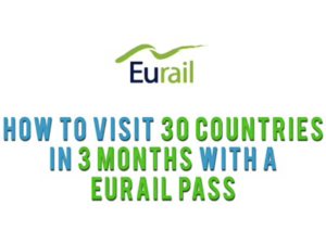 How to visit 30 countries in 3 months with a Eurail Pass